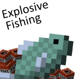 ExplosiveFishing Minecraft