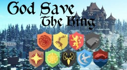 God Save The King - Inspired in Game of Thrones Minecraft Map & Project