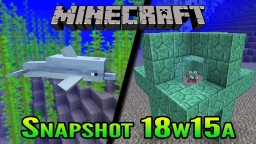 Minecraft Aquatic Update Snapshot 18w15a | Underwater Beacons and Dolphins! Minecraft Blog Post