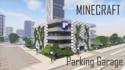 Minecraft Modern City Parking Garage Minecraft Map & Project