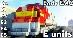 [1.5:1 Scale] Early EMC/EMD E units: EA, E1, E2, E3, E4 & E5 diesel electric locomotives Minecraft Map & Project