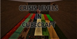 Crisis Levels in Cubecraft Map 1.8 Version Alpha Minecraft Map & Project