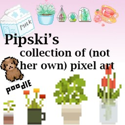 Pipski's collection of (not her own) pixel art Minecraft Blog Post
