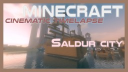 Saldur city (Minecraft map Cinematic Timelapse #06) Minecraft Blog Post