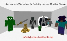 Armourers Workshop stuff for Infinity Heroes Server Minecraft Mod