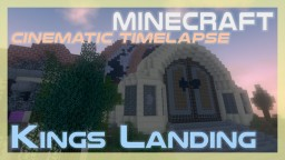 Kings Landing (Minecraft map Cinematic Timelapse #07) Minecraft Blog Post