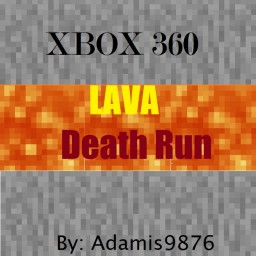 XBOX 360/ONE Lava Death Run Minecraft Map & Project