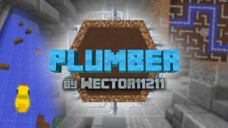 Plumber - Minecraft Map Minecraft Map & Project