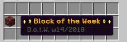 ♦ ◊ Block of the Week ◊ ♦  (w14 / 2018) Minecraft Map & Project