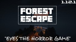 Forest Escape (Eyes the horror game) Minecraft Map & Project
