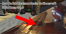 How To Add Custome Music (The Easy Way) - 1.12 Minecraft Blog Post