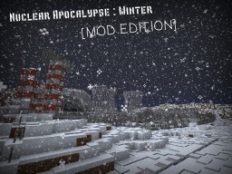 [RU] Nuclear Apocalypse [MOD EDITION] Minecraft Map & Project