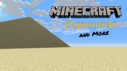 Minecraft Pyramids and more Minecraft Map & Project