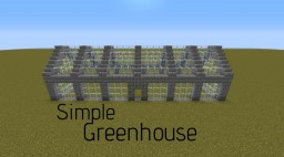 Simple Greenhouse Minecraft Map & Project