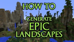 How to Generate Epic Landscapes (3 easy custom world tweaks) Minecraft Map & Project