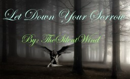 Short Emotional Poem | Let Down Your Ignorance | TheSilentWind Minecraft Blog Post