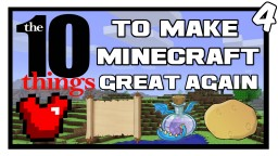 10 Things To Make Minecraft Great Again [4] Minecraft Blog Post