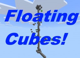 [WIP] Floating Cubes! (Java and W10 Edition!) [Download] By MakuRLD Minecraft Map & Project