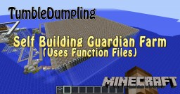 Self-Building Guardian Farm (Uses Function Files) Minecraft Map & Project