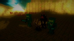 The Legend of Knight - Lords Wars Minecraft Map & Project