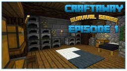 Craftaway Episode 1 : START OF A NEW ADVENTURE  (Minecraft Survival Let's Play) Minecraft Map & Project