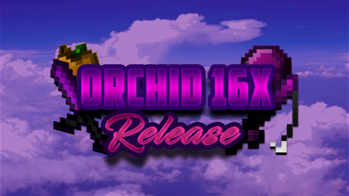 Popular Texture Pack : [1.8.x] Orchid 16x - FPS FRIENDLY