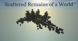 Scattered Remains of a World Minecraft Map & Project