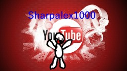 Sharpalex1000 video *Updated* Minecraft