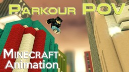[Realistic Minecraft Parkour POV animation] Parkour is get off work time. Minecraft Blog