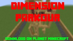 Dimension Parkour! Minecraft Map & Project