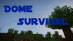 RK's Dome Survival Minecraft Map & Project