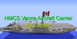 HMCS Vance- Fictional Canadian Aircraft Carrier Minecraft