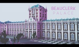 Beauclerk Palace [DOWNLOAD] Minecraft Map & Project