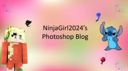 ❆𝓝𝓲𝓷𝓳𝓪𝓖𝓲𝓻𝓵2024❆ Photoshop Blog Minecraft Blog Post