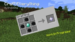 [1.13 Datapack] Craft Everything (Work In Progress) Minecraft Mod