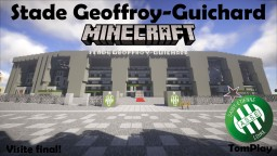 Football stadium - Stade Geoffroy-Guichard, Saint-Etienne, France Minecraft Map & Project