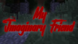 My Imaginary Friend | 1.12 horror map Minecraft Map & Project