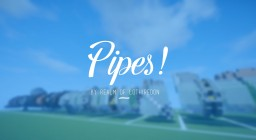 Realm of Lothiredon » Pipes Pack! [DOWNLOAD] Minecraft Map & Project