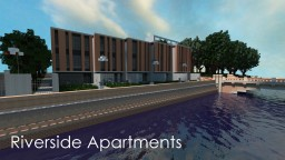 Riverside Apartments / Contemporary / WoK Minecraft