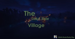 The Lake Side Village Minecraft Map & Project