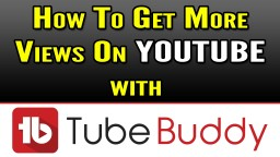 TubeBuddy Tutorial | How To Get More Views on YouTube Minecraft Blog Post