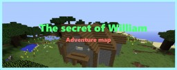 The Secret of William Minecraft Map & Project