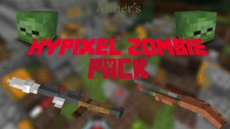 3D Hypixel Zombies Pack w/ 3D Zombies Minecraft Texture Pack