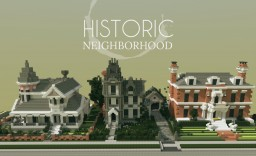 Historic neighborhood Minecraft Map & Project