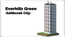 Everhills Green - Saltbreak City Minecraft Map & Project
