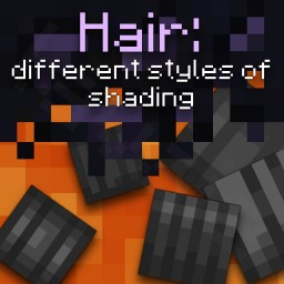Hair: 4 styles of shading Minecraft Blog
