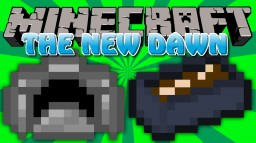 The New Dawn [Remasters Minecraft] Minecraft Mod