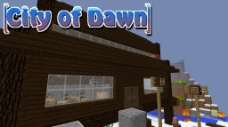 City of Dawn Minecraft Map & Project