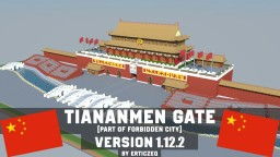 1.12.2 TIANANMEN GATE (part of Forbidden City) Minecraft