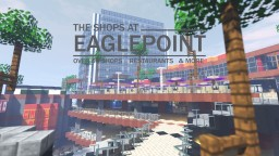 The Shops at Eagle Point Minecraft Map & Project